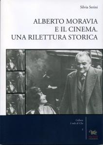 La studiosa Silvia Serini ricostruisce il rapporto tra Alberto Moravia e il cinema