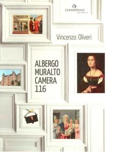 Albergo Muralto, Camera 116 di Vincenzo Oliveri