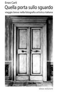 Quella porta sullo sguardo di Enzo Carli