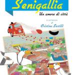Senigallia, un amore di città