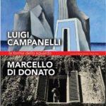 A Fano una grande mostra dedicata a Luigi Campanelli e Marcello Di Donato