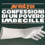 """A Montecarotto la presentazione dell'album di Gianluca Morozzi """"Confessioni di un povero imbecille"""""""
