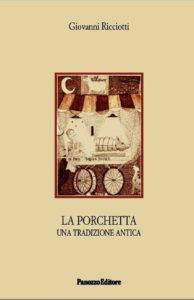 SENIGALLIA / La tradizione della porchetta raccontata nel nuovo libro del prof. Giovanni Ricciotti