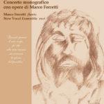 SENIGALLIA / Nuovi concerti del New Vocal Ensemble dedicati alla Passione di Cristo