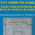 Sabato la presentazione di un inedito manoscritto dello statuto cinquecentesco di Barbara