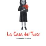 La Casa del Turco, un bel libro del senigalliese Leonardo Badioli