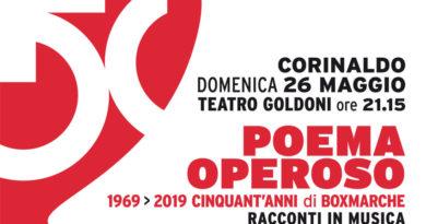Con Poema Operoso domenica al Teatro Goldoni la Boxmarche di Corinaldo festeggia cinquant'anni di attività